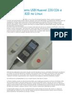 3G Com Modems USB Huawei 220-226 e E156, e Aiko 82D No Linux