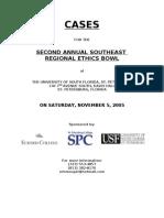 SE Regional Ethics Bowl Cases '05
