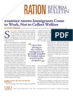 Evidence Shows Immigrants Come to Work, Not to Collect Welfare, Cato Immigration Reform Bulletin