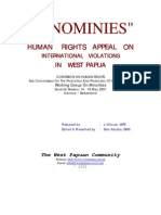"""IGNOMINIES"" HUMAN RIGHTS APPEAL ON INTERNATIONAL VIOLATIONS IN WEST PAPUA, COMISSION ON HUMAN RIGHTS Sub-Commission On The Promotion And Protection Of Human Rights, Working Group On Minorities, Seventh Session, 14 - 18 May 2001, Geneva – Switzerland"