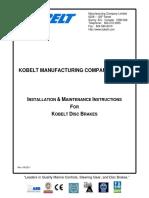 Kobelt Installation Maintenance for Disc Brakes