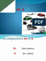 Prepositions à Et En