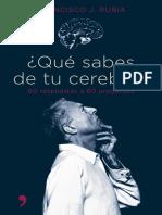 Rubia, Francisco J. - Que sabes de tu cerebro.pdf