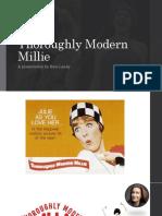Thoroughly Modern Millie presentation