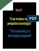 01 - O Ser Humano Numa Pespectiva Tecnológica