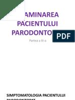 13.Examinarea Pacientului Parodontopat Partea3 Simptomatologie