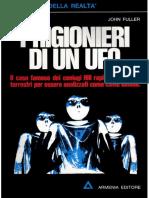John G. Fuller - Prigionieri Di Un UFO (1966) [PDF Ufologia Alieni Abduction Malanga Ipnosi]
