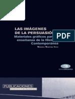 Monica Moreno Seco - Las imágenes de la persuasión_ Materiales gráficos para la enseñanza de la historia contemporánea (2000, Universidad de Alicante).pdf