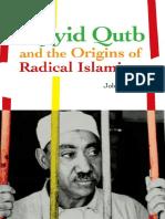 John Calvert Sayyid Qutb and the Origins of Radical Islamism