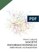 Laborit Henri La Société Informationnelle Idées Pour l Autogestion