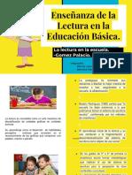Enseñanza de La Lectura en La Educación Básica.