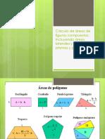 Cálculo de Áreas de Figuras Compuestas, Incluyendo