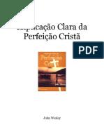 John Wesley - Explicação Clara da Perfeição Cristã.pdf