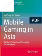 Jin, Dal Yong (Edit.) - Mobile Gaming in Asia. Politics, Culture and Emerging Technologies (2017)