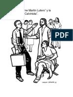 """Del """"Síndrome Martín Lutero"""" y La """"Inquisición Calvinista""""."""