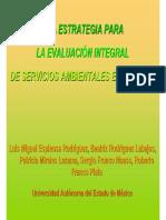 Una Estretegia Para Evaluacion Integral de Servicios Ambientales en Cuencas