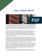El Liderazgo y El Futuro Laboral