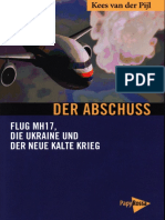Kees Van Der Pijl - Der Abschuss - Flug MH17, Die Ukraine Und Der Neue Kalte Krieg (2018, 361 S., Text)