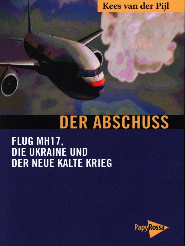 R303244der Weihnachten.Kees Van Der Pijl Der Abschuss Flug Mh17 Die Ukraine