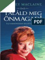 SHIRLEY MACLAINE - TALÁLD MEG ÖNMAGAD