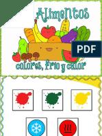 Alimentos. Colores, frío y calor