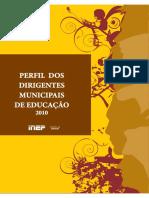 PERFIL DOS DIRIGENTES MUNICIPAIS DE EDUCAÇÃO 2010.pdf