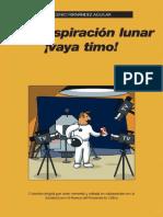 FERNANDEZ AGUILAR, Eugenio (2009), La Conspiración Lunar, ¡Vaya Timo! (Vaya Timo - 10)