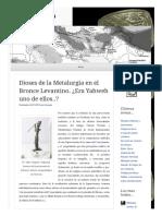 2014 11 24 Dioses de La Metalurgia en El Bronce Levantino Era Yahweh Uno de Ellos (Lampuzo.wordpress)