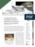 2013 04 23 La Relacion Entre Las Primigenias Creencias Yahwistas y La Corona de Espinas Una Conjetura (Lampuzo.wordpress)
