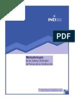 Metodología de Los Índices Unificados de Precios de La Construcción (Iupc)