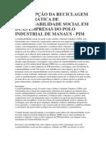 A Percepção Da Reciclagem Como Prática de Responsabilidade Social Em Duas Empresas Do Polo Industrial de Manaus