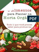 6 alimentos para sua horta orgânica