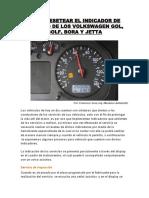 Cómo Resetear El Indicador de Servicio de Los Volkswagen Gol, Golf, Bora y Jetta-1