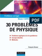 François Graner - 30 Problèmes de Physique _ Problèmes Corrigés-Dunod (2008)