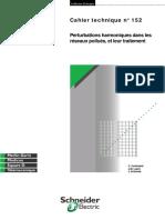 Schneider Electric - Cahier Technique 152 - Perturbation Harmoniques Dans Les Réseaux Pollués Et Leurs Traitements