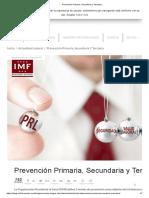 Prevención Primaria, Secundaria y Terciaria
