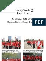 Memory Walk @Shah Alam