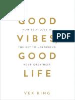 Good Vibes, Good Life - Vex King (Extract)