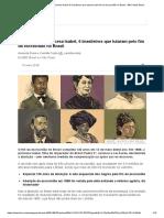 Muito Além Da Princesa Isabel, 6 Brasileiros Que Lutaram Pelo Fim Da Escravidão No Brasil - BBC News Brasil