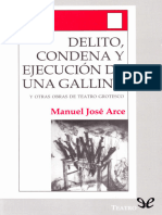 ARCE Manuel Jose - Delito, condena y ejecucion de una gallina