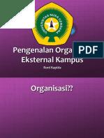 Pengenalan Organisasi Ekternal Kampus