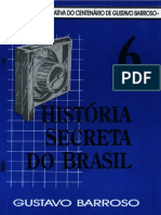 História Secreta do Brasil, vol. 6 (Gustavo Barroso).pdf