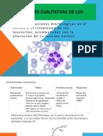 Alteraciones Cualitativas de Los Leucocitos