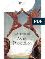 Yram Practical Astral Projection 1926