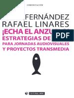 ¡Echa El Anzuelo! Estrategias de Pitch Para Jornadas Audiovisual