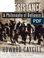 Caygill, Howard - On Resistance_ A Philosophy of Defiance (2013, Bloomsbury Academic).pdf