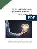 Crean Un Implante Cerebral Que Podría Mejorar La Memoria Un 30