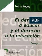 El Derecho a Educar y El Derecho a La Educación