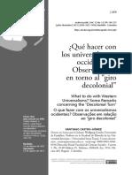 """""""¿Qué hacer con los universalismos occidentales? Observaciones en torno al """"giro decolonial"""""""" Santiago Castro-Gómez"""