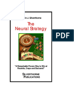 The Neural Strategy